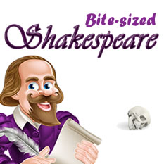 Bite-sized Shakespeare