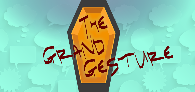 The Grand Gesture Banner