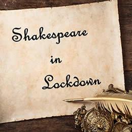 More Shakespeare in Lockdown