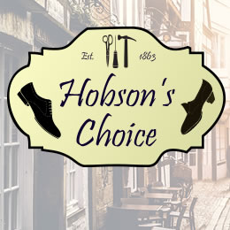 More Hobson's Choice